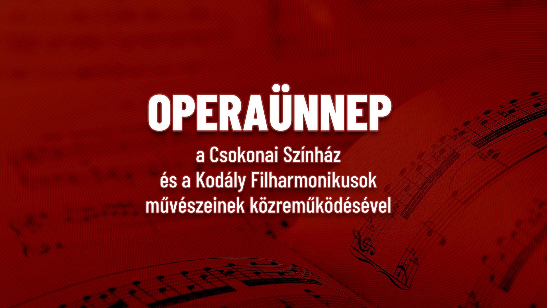 Operaünnep a 9. Szent László Napok ünnepélyes megnyitóján